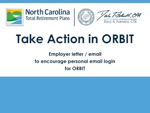 Graphic with the NC total retirement plans logo and the words Take Action in ORBIT on it