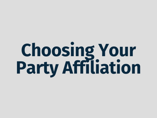 """choosing your party affiliation"""