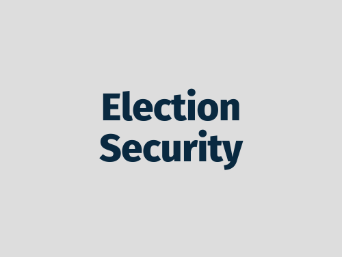 """""""Election Security"""""""