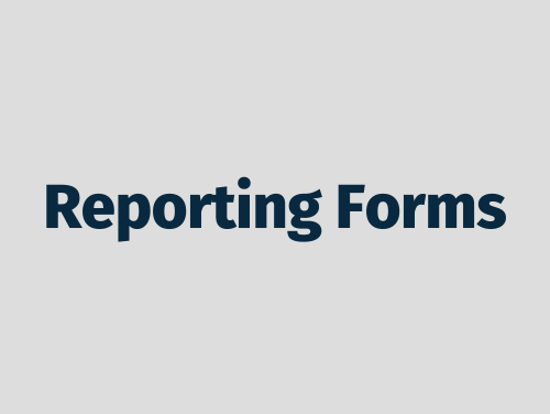 """""""Reporting Forms"""""""