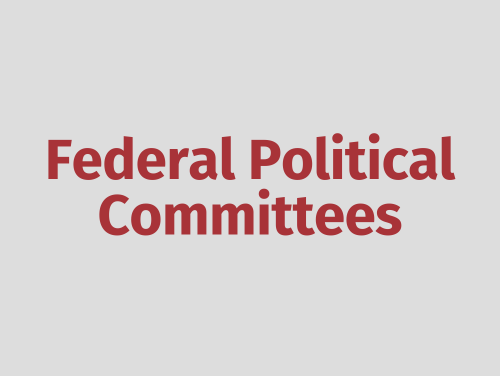 """""""Federal Political Committees"""""""