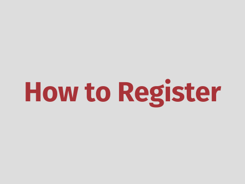"""""""How to Register"""""""