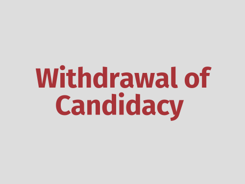 """""""Withdrawal of Candidacy"""""""