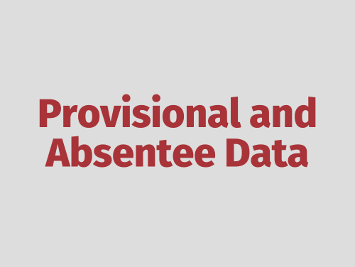 """Provisional and Absentee Data"""