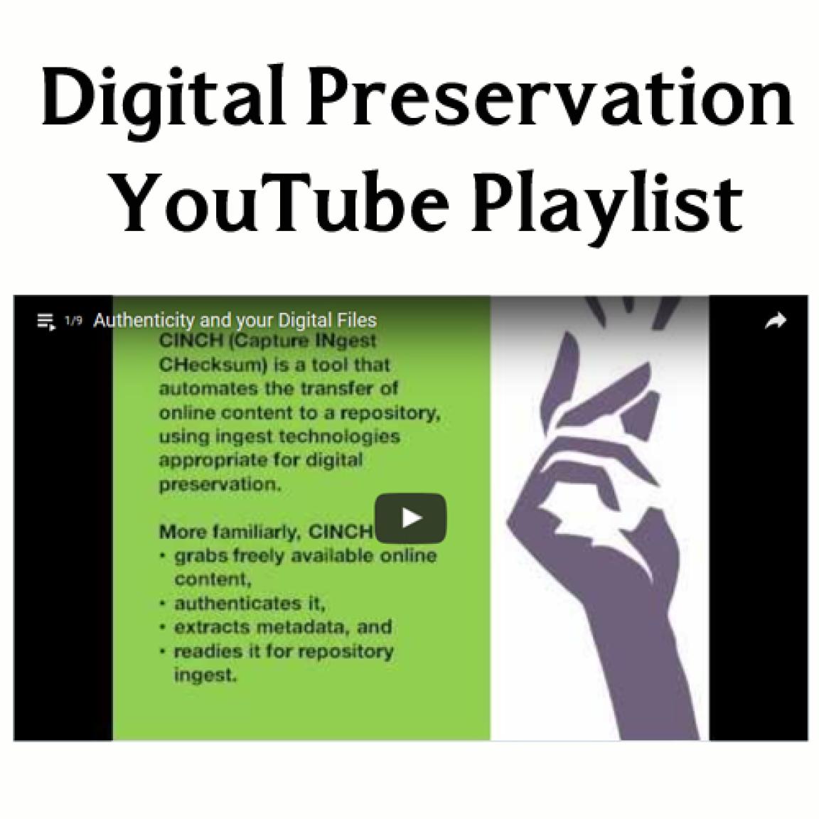 Digital Preservation YouTube Playlist
