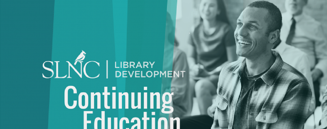 SLNC Library Development Continuing Education logo place on an image of adult learners