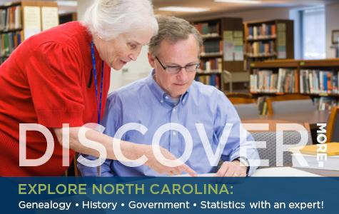 "Photo of librarian assisting patron with text ""Discover More - Explore North Carolina: Genealogy, History, Government, Statistics with an expert!"""