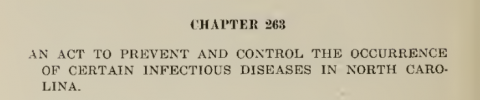 : An act to prevent and control the occurrence of certain infectious diseases in North Carolina.