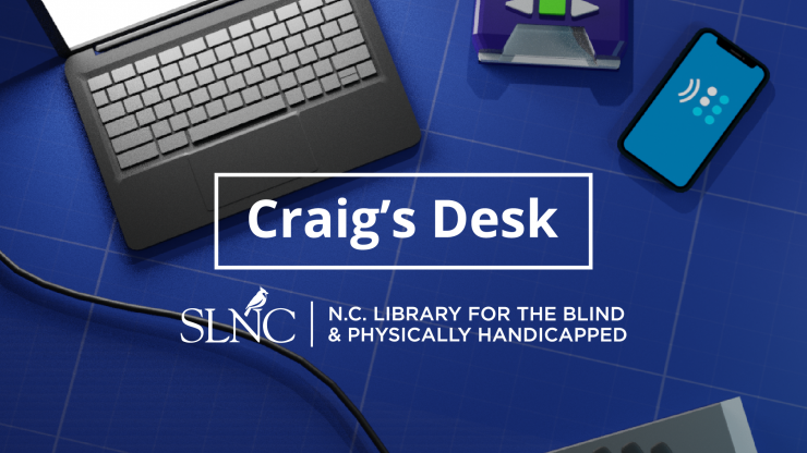 A blue desk with a laptop, NLS DTB player, smartphone and braille display sit with the words Craig's Desk overlayed